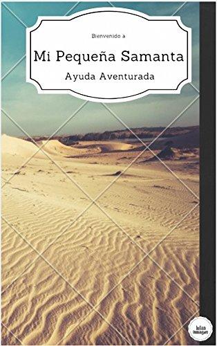 Mi Pequeña Samanta: Ayuda Aventurada por Julian Saul Dominguez Hernandez