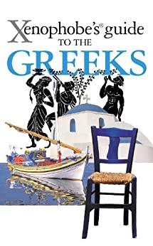 The Xenophobes Guide to the Greeks (Xenophobes Guides) (English Edition)