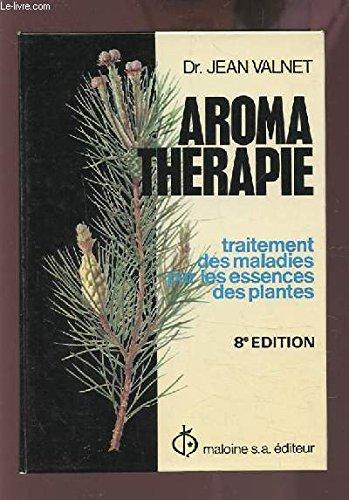 aroma-therapie-traitement-des-maladies-par-les-essences-des-plantes-8eme-edition