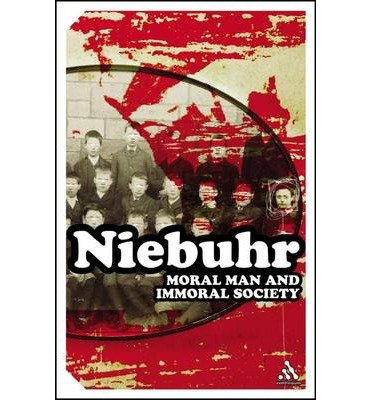 [(Moral Man and Immoral Society)] [Author: Reinhold Niebuhr] published on (March, 2005)