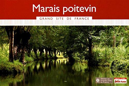 Guide Marais Poitevin 2016 Grand Site Petit Futé