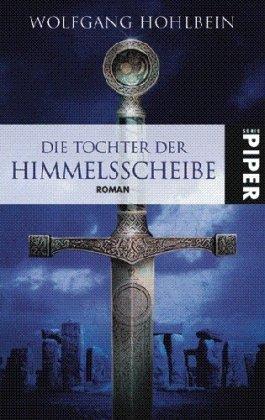 Buchseite und Rezensionen zu 'Die Tochter der Himmelsscheibe' von Wolfgang Hohlbein