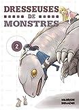 Dresseuses de monstres - Tome 2 (02)