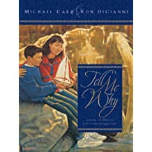 Tell Me Why: Eternal Answers to Children's Timeless Questions by Michael Card (1999-07-02)