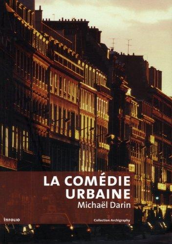 La Comédie urbaine par Michael Darin