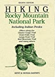 Hiking Rocky Mountain National Park by Kent Dannen (1994-05-01)