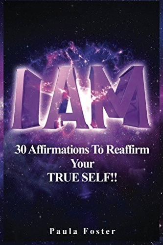i-am-30-affirmations-to-reaffirm-your-true-self-english-edition