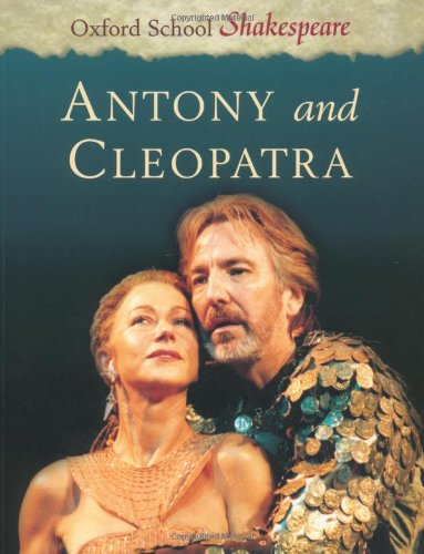 Anthony and Cleopatra (Oxford School Shakespeare Series)