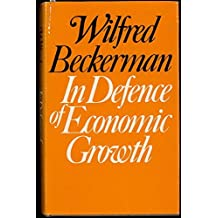 In Defence of Economic Growth