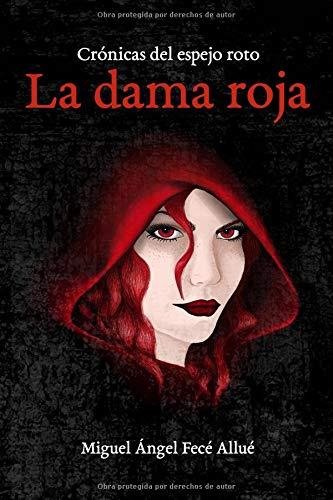 La Dama Roja (Crónicas del espejo roto)