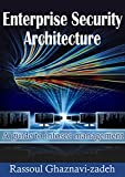 This book is a complete guide for those who would like to become an Enterprise Security Architect. In this book you will learn all the necessary security requirement and considerations in Enterprise organizations. You will need to be in security indu...