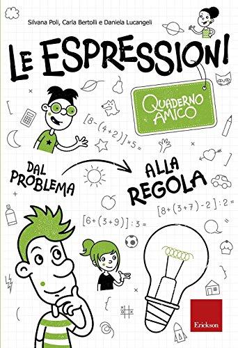 le-espressioni-quaderno-amico-dal-problema-alla-regola-1