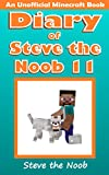 Diary of Steve the Noob 11 (An Unofficial Book) (Diary of Steve the Noob Collection)