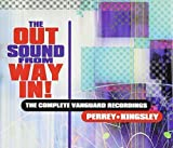 The Out Sound From Way In!: The Complete Vanguard Recordings by Perrey And Kingsley (2001-05-03)