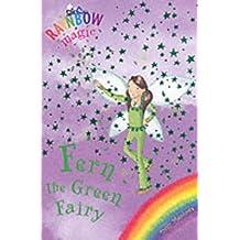 The Rainbow Fairies: 4: Fern the Green Fairy (Rainbow Magic) by Daisy Meadows (2003-08-06)