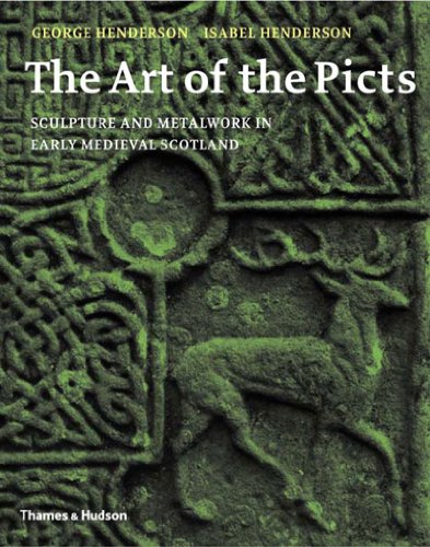 The Art of the Picts: Sculpture and Metalwork in Early Medieval Scotland