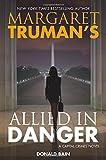 Margaret Truman's Allied in Danger: A Capital Crimes Novel (Capital Crimes (Hardcover))