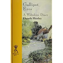 Gallipot Eyes: A Wiltshire Diary (Reminiscence)