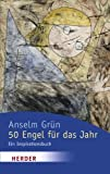 50 Engel für das Jahr: ein Inspirationsbuch - Anselm Grün