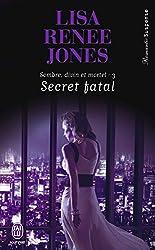 Sombre, divin et mortel (Tome 3) - Secret fatal