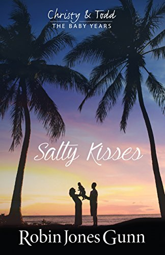salty-kisses-christy-and-todd-the-baby-years-book-2
