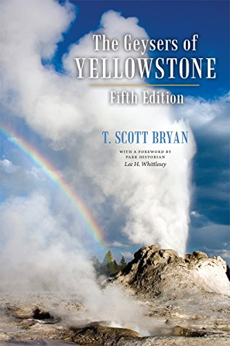 The Geysers of Yellowstone, Fifth Edition (English Edition) - Lake-colorado Springs