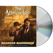 The Alloy of Law: A Mistborn Novel by Brandon Sanderson (2016-01-05)