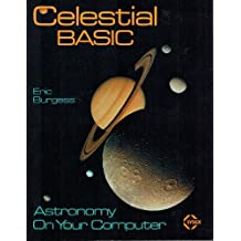 Celestial BASIC: Astronomy on Your Computer