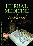 Herbal Medicine Explained