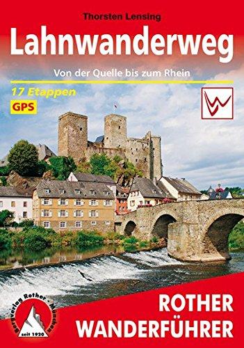 Lahnwanderweg: Von der Quelle bis zum Rhein. 17 Etappen. Mit GPS-Tracks. (Rother Wanderführer)