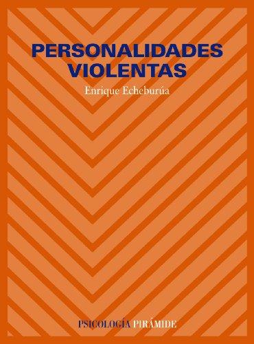 Personalidades violentas (Psicología) por Enrique Echeburúa Odriozola