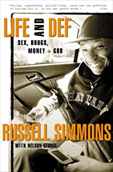 Life and Def: Sex, Drugs, Money, and God par [Simmons, Russell]