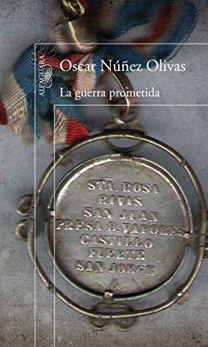La guerra prometida por Oscar Núñez Olivas
