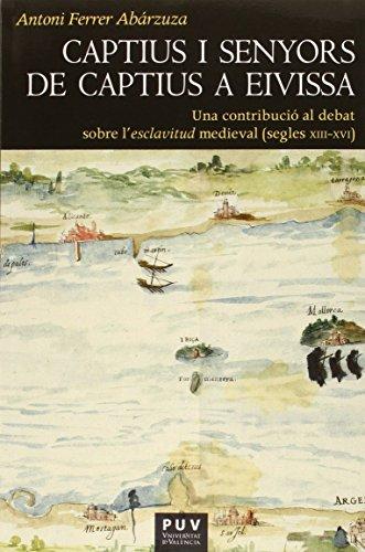 Captius i senyors de captius a Eivissa (Història)