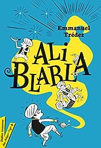 vignette de 'Ali Bla Bla (Emmanuel Trédez)'