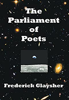 The Parliament of Poets: An Epic Poem (English Edition) di [Glaysher, Frederick]