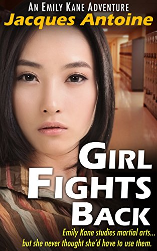 Book cover image for Girl Fights Back (An Emily Kane Adventure Book 1)