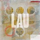 Songtexte von Lau - Decade: The Best of Lau 2007 – 2017