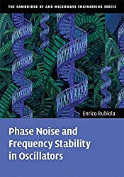 Phase Noise and Frequency Stability in Oscillators (The Cambridge RF and Microwave Engineering Series) by Enrico Rubiola (2008-11-13)