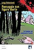 Paesaggio con figure morte: Un'indagine del commissario Cataldo (Crimen)