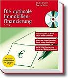 Die optimale Immobilienfinanzierung: Finanzierungsmix: So finden Sie die besten Konditionen. Auf CD-ROM: Finanzierungsrechner und Musterkalkulation. (Haufe Ratgeber Plus)