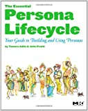 The Persona Lifecycle: Practitioners' Quick Reference