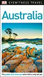 DK Eyewitness Travel Guide Australia (Eyewitness Travel Guides)