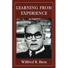 Learning from Experience by Wilfred R. Bion (1994-05-01)
