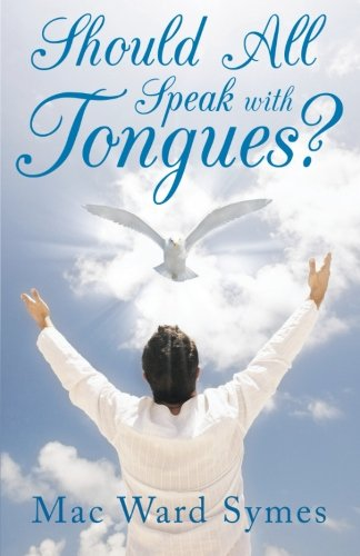 Should All Speak With Tongues?