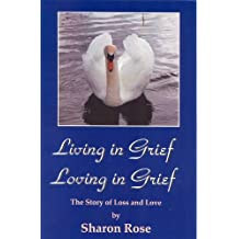 Living in Grief, Loving in Grief