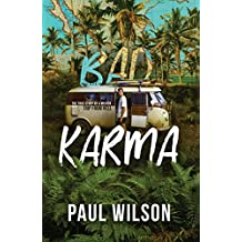 BAD KARMA: The True Story of a Mexico Trip from Hell (English Edition)