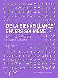 De la bienveillance envers soi-même (French Edition)