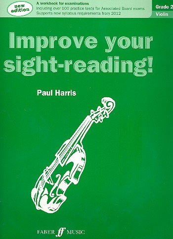 Improve your sight-reading! Violin Grade 2 (New edition), Paul Harris