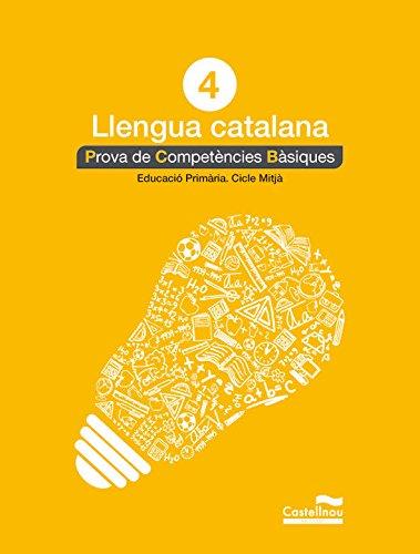 Català 4: proves competències bàsiques (Prova de Competències Bàsiques) - 9788498044560